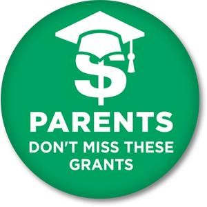 Parents Don't Miss These Grants button - SmartSAVER - Green